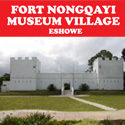 Fort Nongqayi Musuem Village